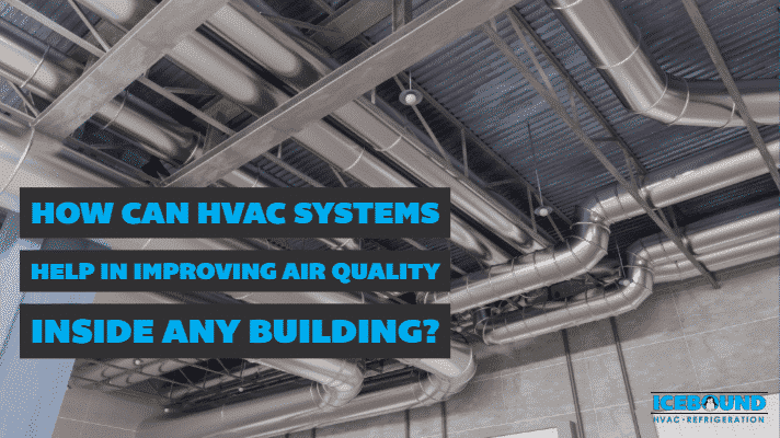 Commercial HVAC Ductwork Serviced by IceBound HVAC & Refrigeration