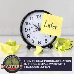 SBM 607 | Beat Procrastination